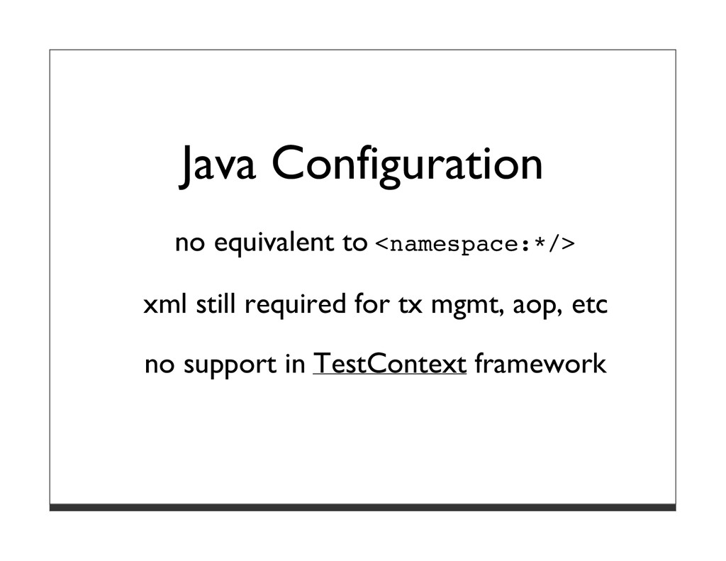 Java Configuration no equivalent to <namespace:...