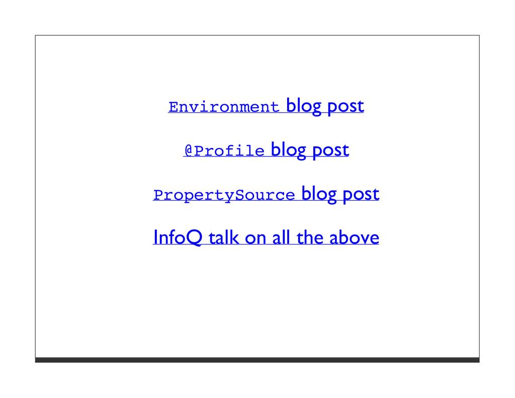 Environment blog post @Profile blog post Proper...