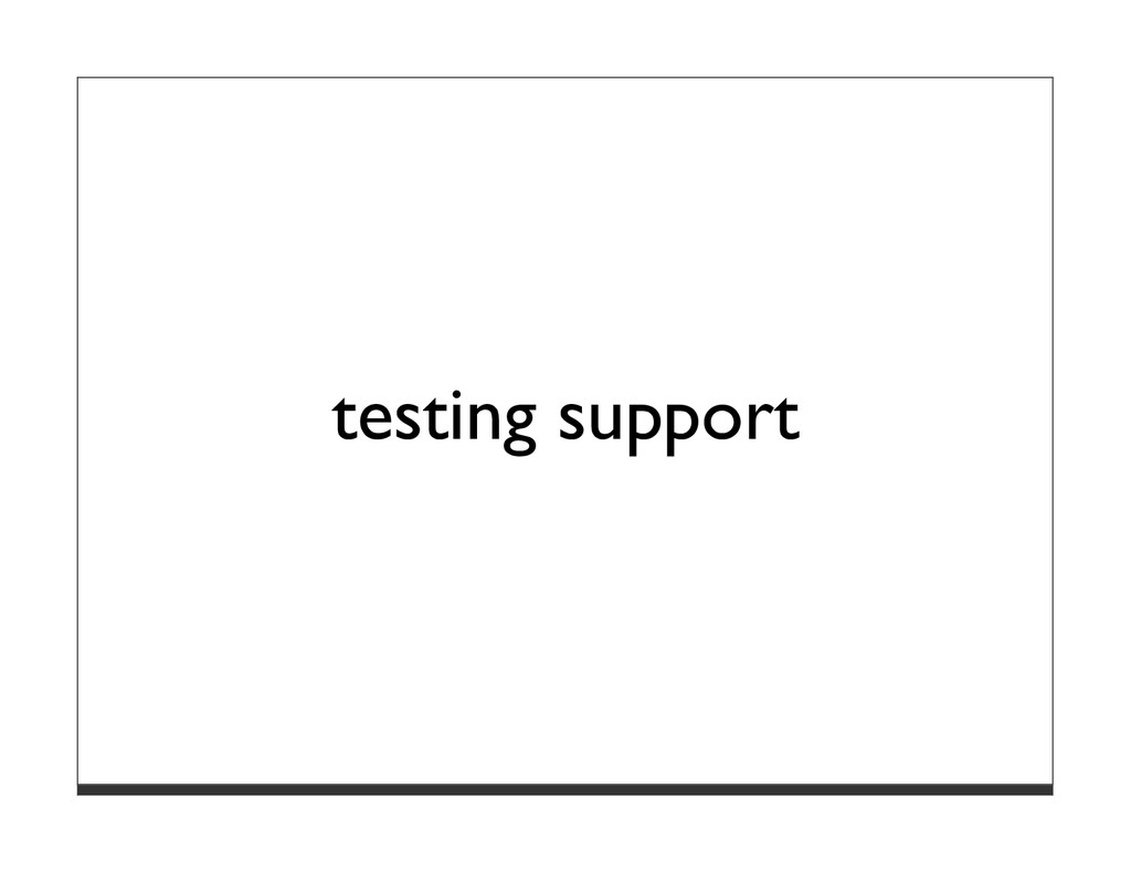 testing support