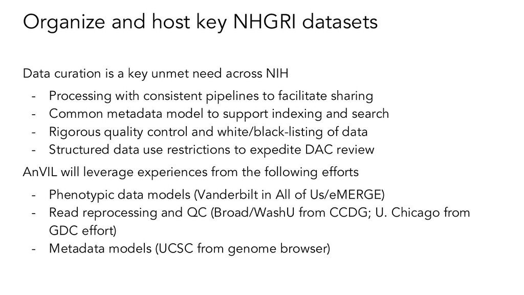 Organize and host key NHGRI datasets Data curat...