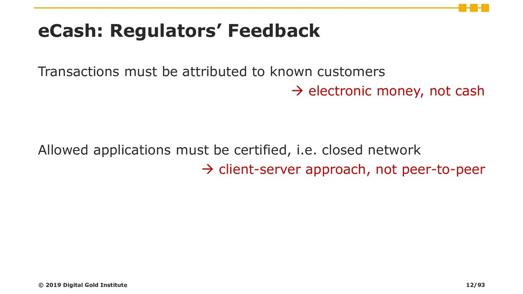 eCash: Regulators' Feedback Transactions must b...