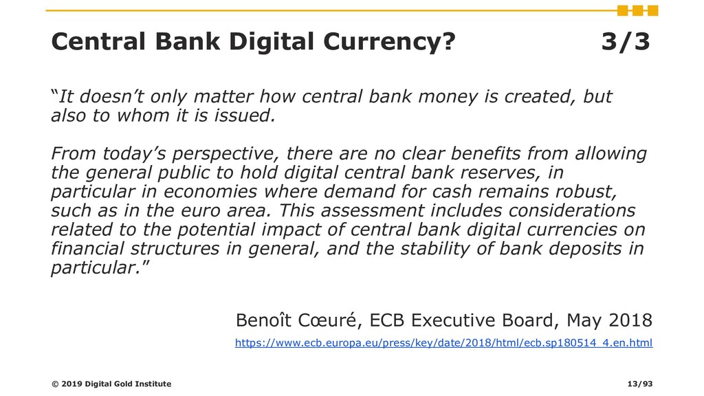 "Central Bank Digital Currency? 3/3 ""It doesn't ..."