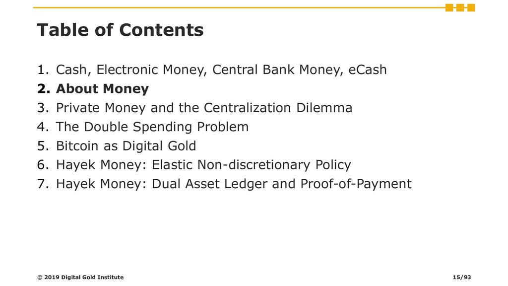 Table of Contents 1. Cash, Electronic Money, Ce...