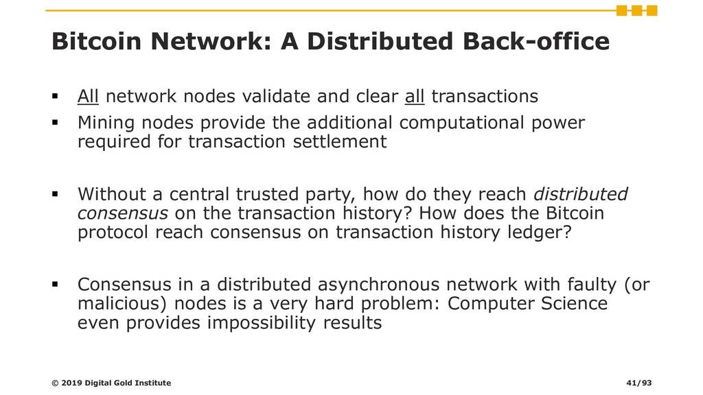 Bitcoin Network: A Distributed Back-office ▪ Al...