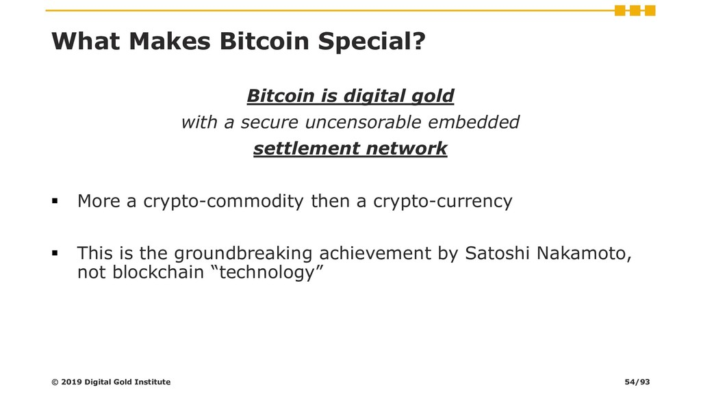 What Makes Bitcoin Special? Bitcoin is digital ...