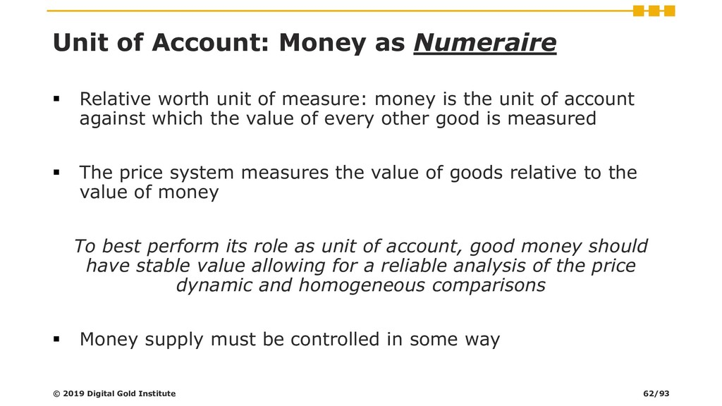 Unit of Account: Money as Numeraire ▪ Relative ...