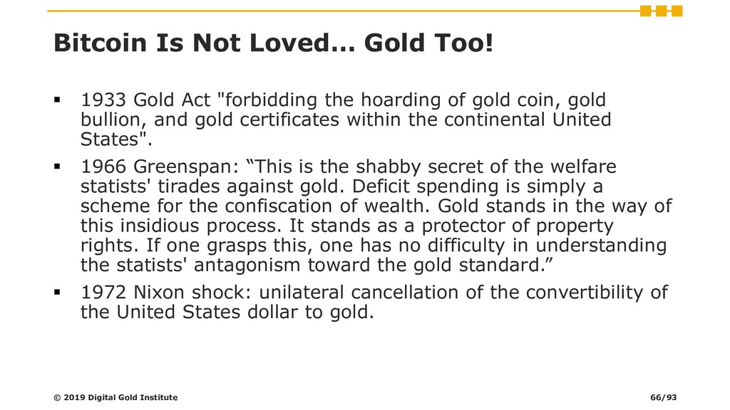 Bitcoin Is Not Loved… Gold Too! ▪ 1933 Gold Act...