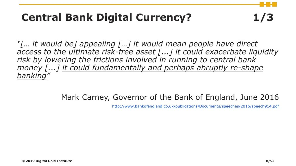 "Central Bank Digital Currency? 1/3 ""[… it would..."