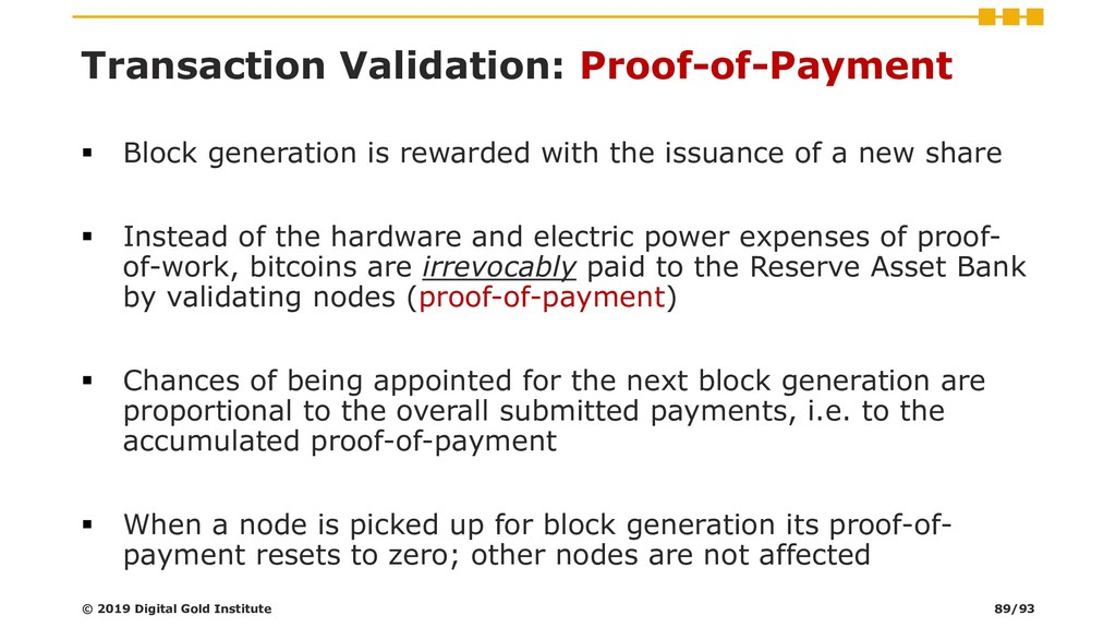 Transaction Validation: Proof-of-Payment ▪ Bloc...