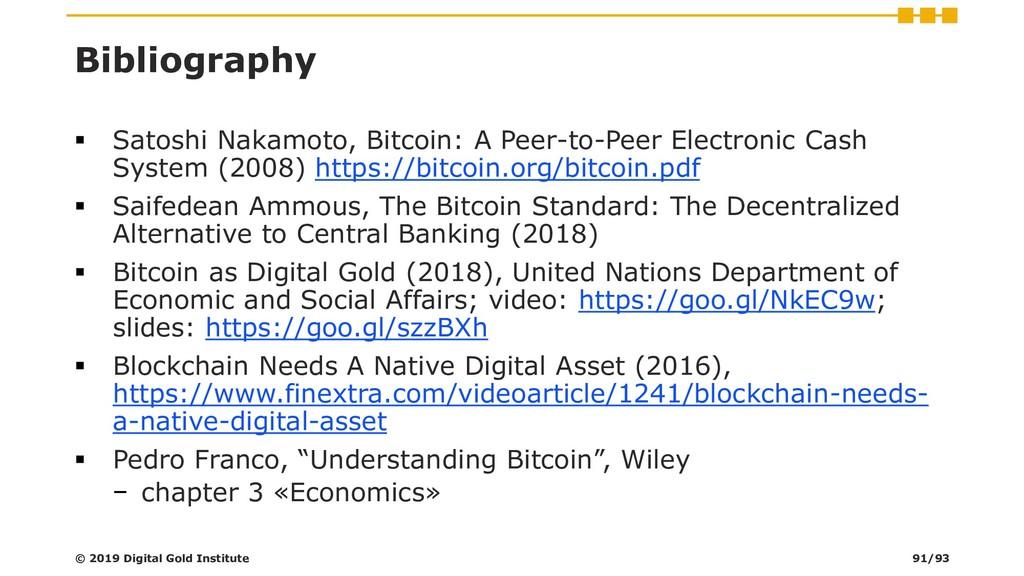 Bibliography ▪ Satoshi Nakamoto, Bitcoin: A Pee...