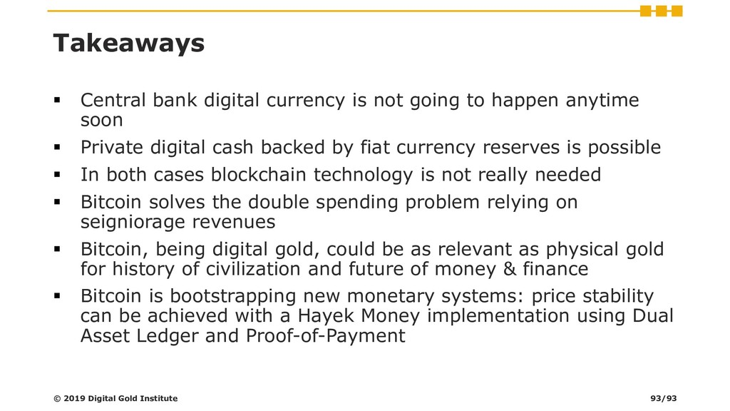 Takeaways ▪ Central bank digital currency is no...