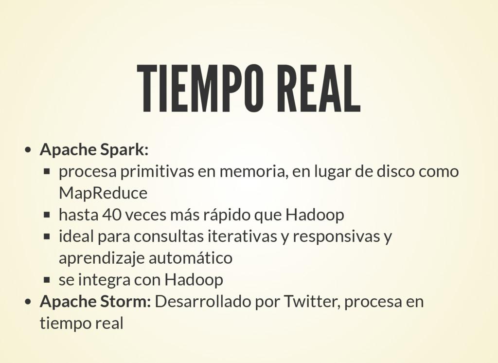 TIEMPO REAL Apache Spark: procesa primitivas en...