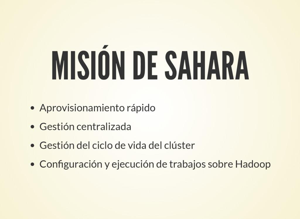 MISIÓN DE SAHARA Aprovisionamiento rápido Gesti...