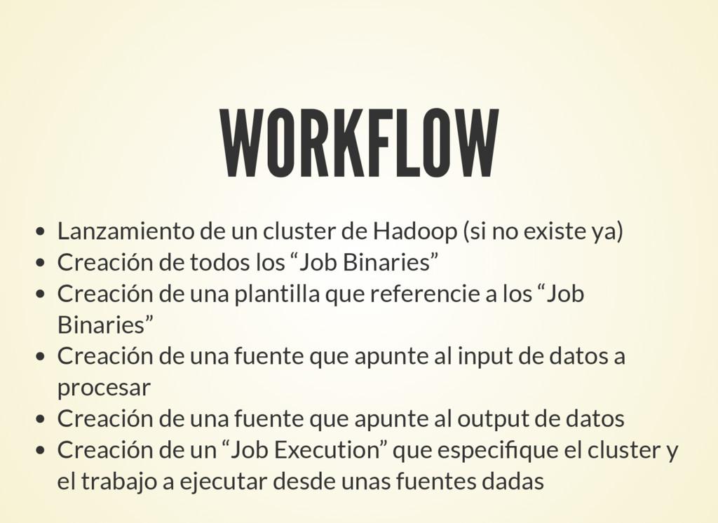 WORKFLOW Lanzamiento de un cluster de Hadoop (s...