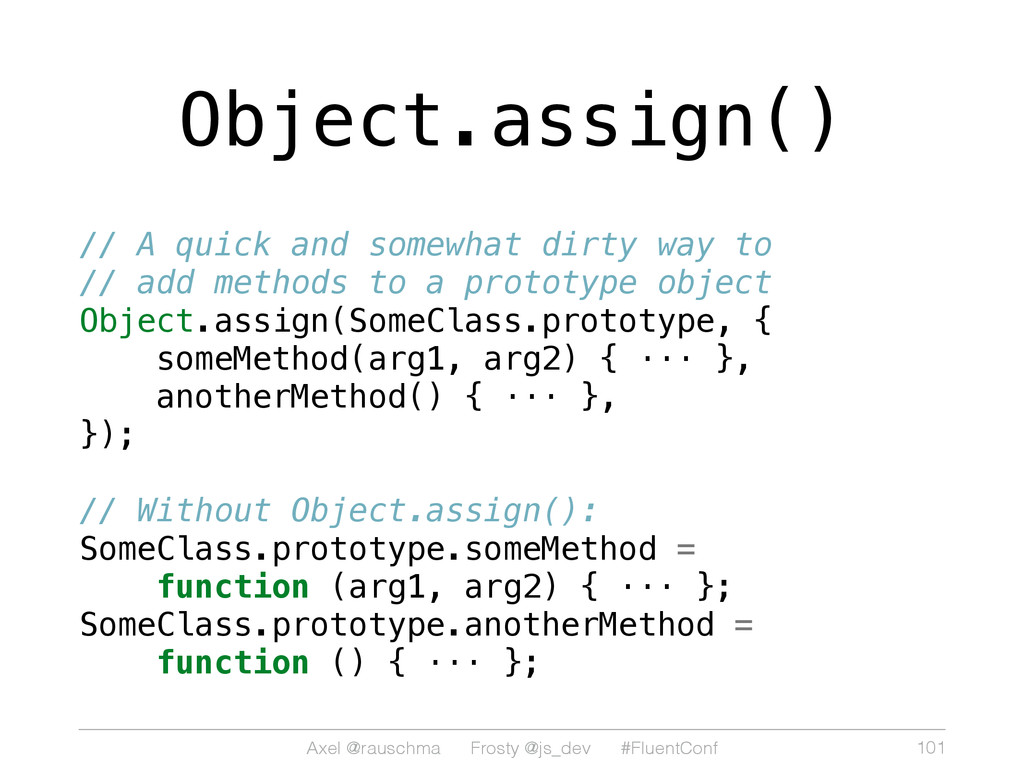 Axel @rauschma Frosty @js_dev #FluentConf Objec...