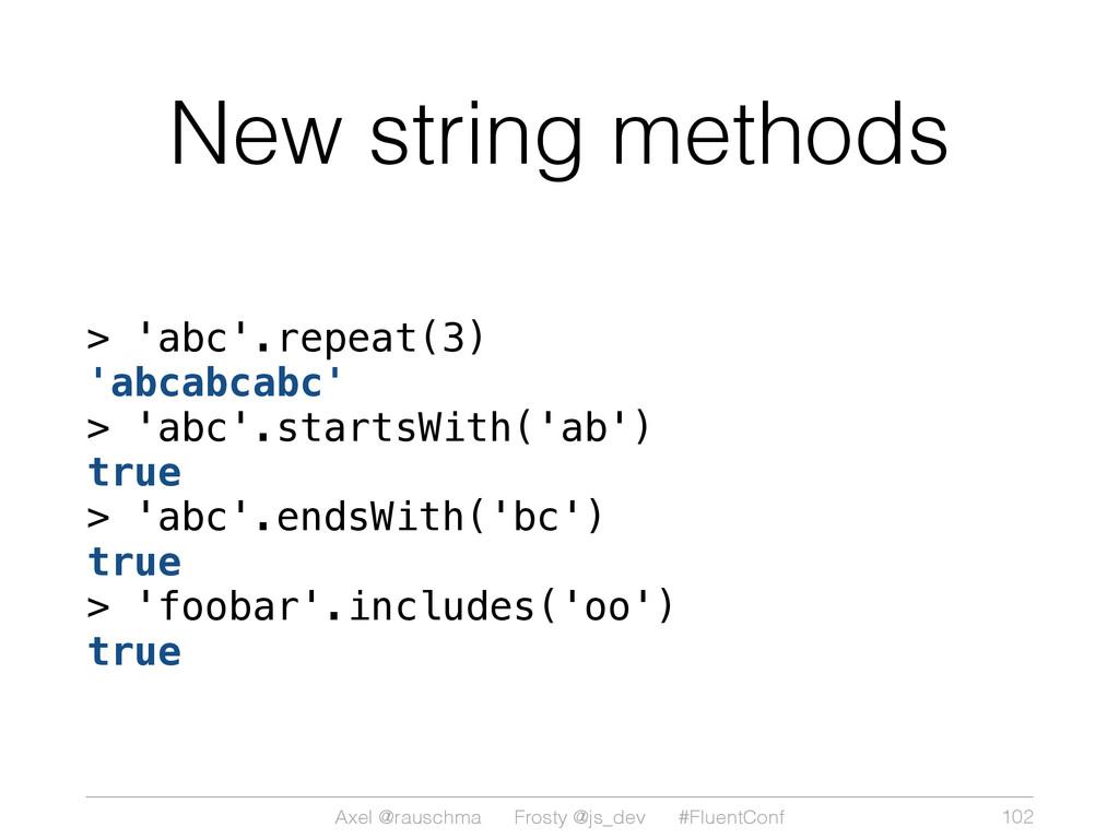 Axel @rauschma Frosty @js_dev #FluentConf New s...