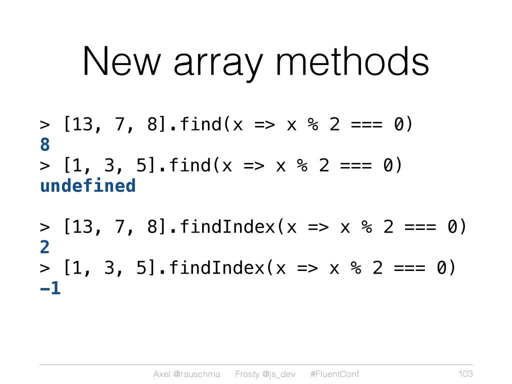 Axel @rauschma Frosty @js_dev #FluentConf New a...