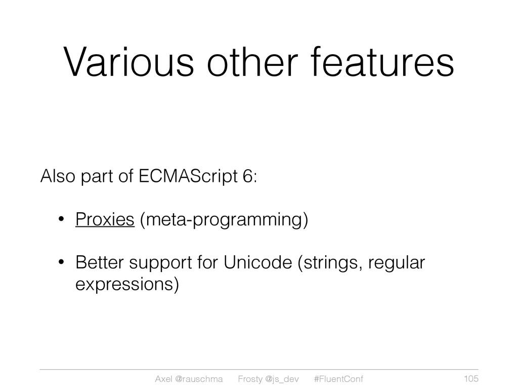 Axel @rauschma Frosty @js_dev #FluentConf Vario...