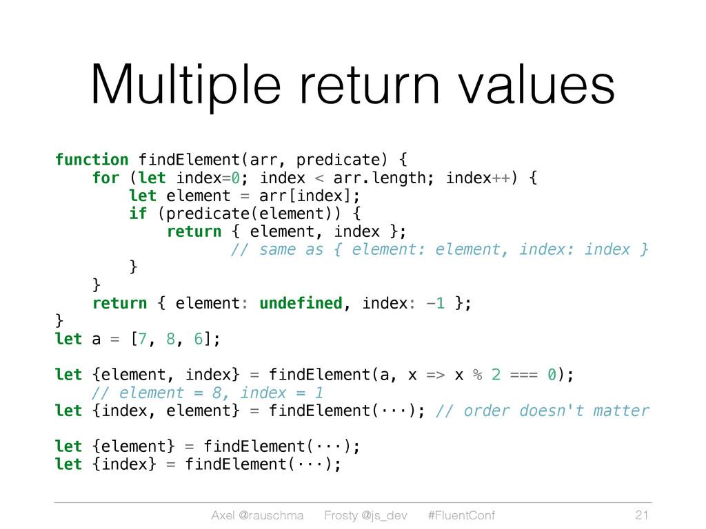 Axel @rauschma Frosty @js_dev #FluentConf Multi...