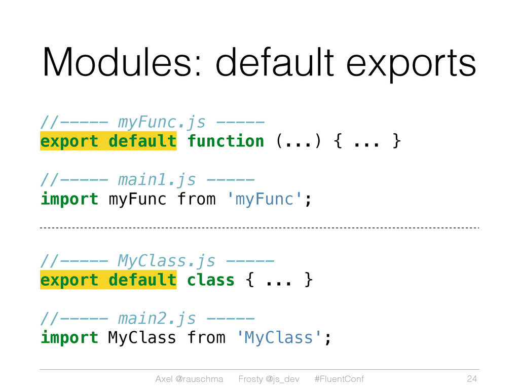 Axel @rauschma Frosty @js_dev #FluentConf Modul...