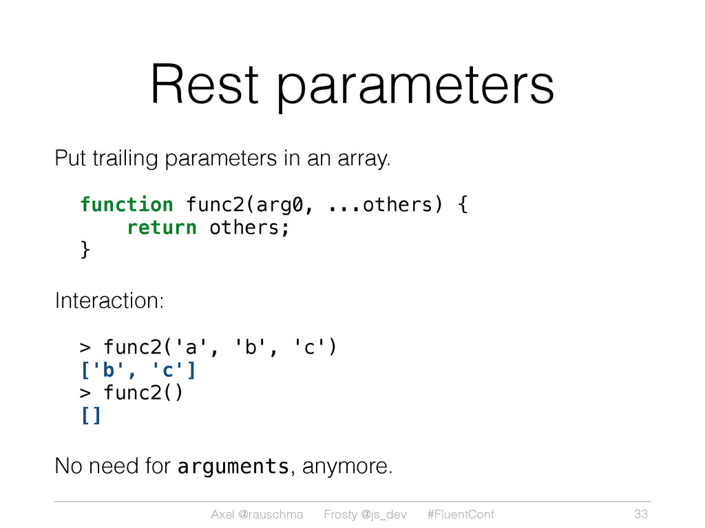 Axel @rauschma Frosty @js_dev #FluentConf Rest ...