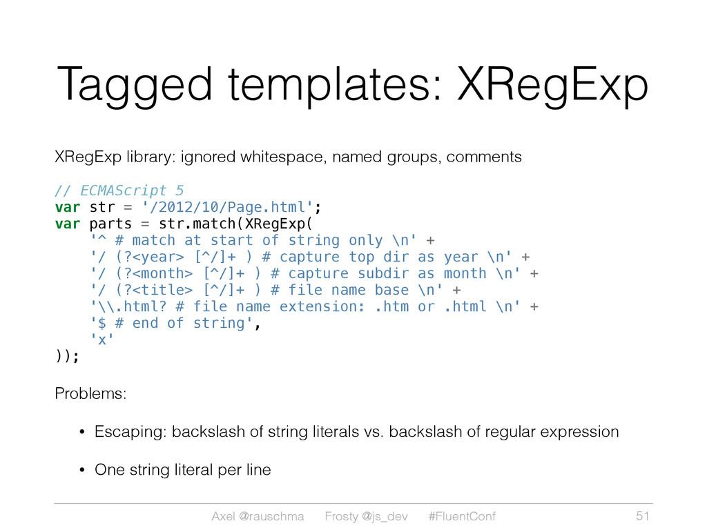 Axel @rauschma Frosty @js_dev #FluentConf Tagge...