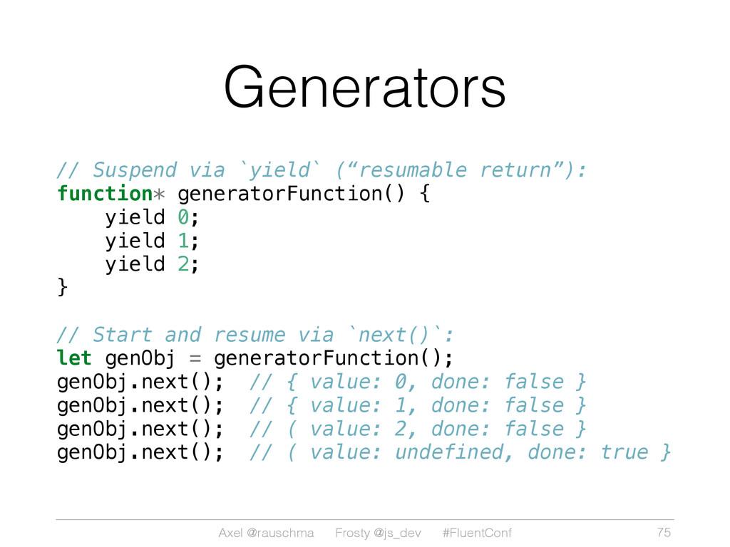 Axel @rauschma Frosty @js_dev #FluentConf Gener...
