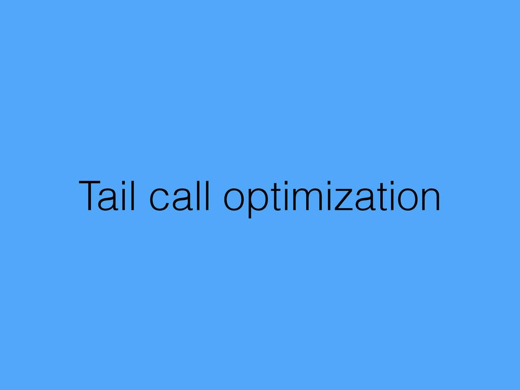 Tail call optimization