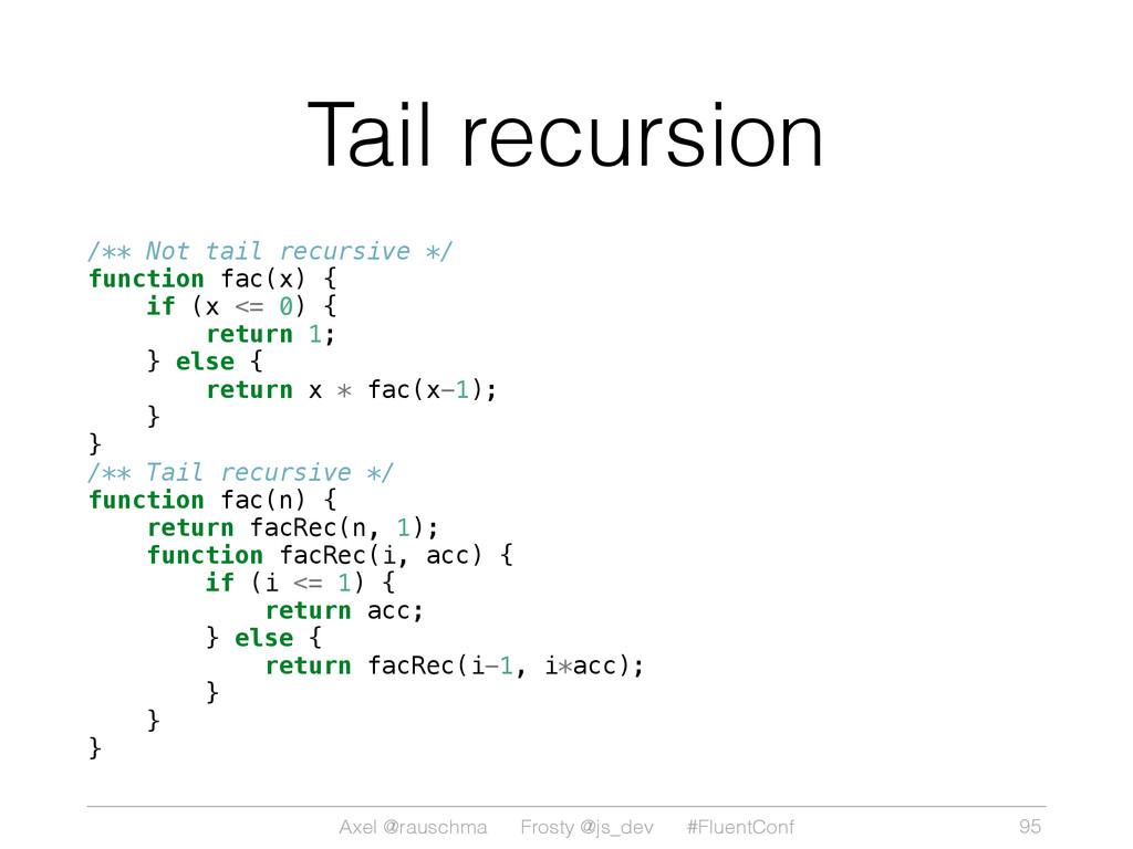 Axel @rauschma Frosty @js_dev #FluentConf Tail ...