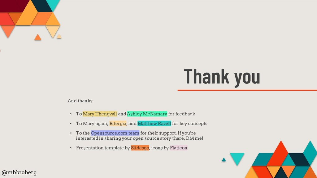 Thank you And thanks: ◂ To Mary Thengvall and A...