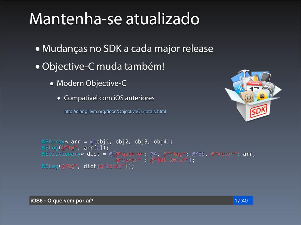 Mantenha-se atualizado •Mudanças no SDK a cada ...