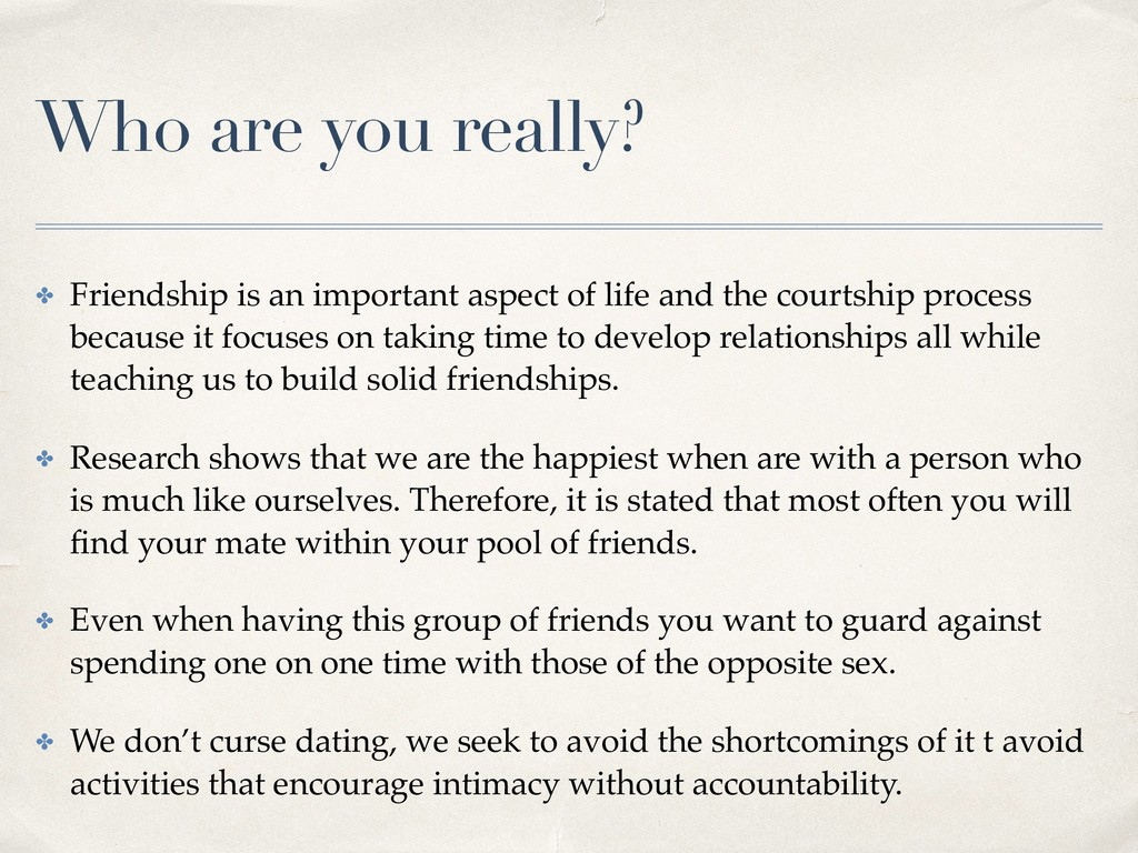 Who are you really? ✤ Friendship is an importan...