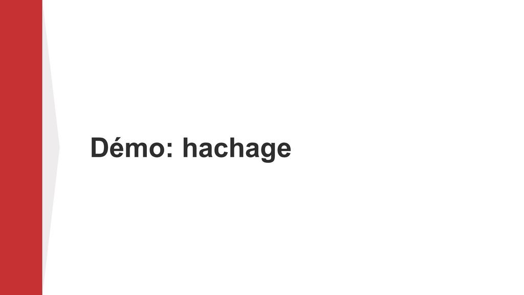 Démo: hachage