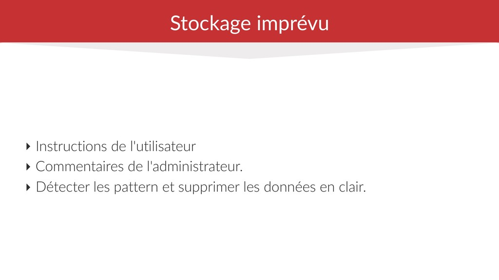 Stockage imprévu ‣ Instructions de l'utilisateu...