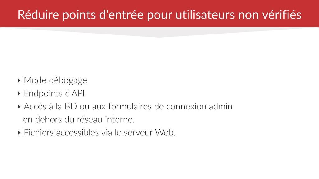 Réduire points d'entrée pour utilisateurs non v...