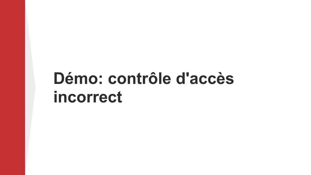 Démo: contrôle d'accès incorrect