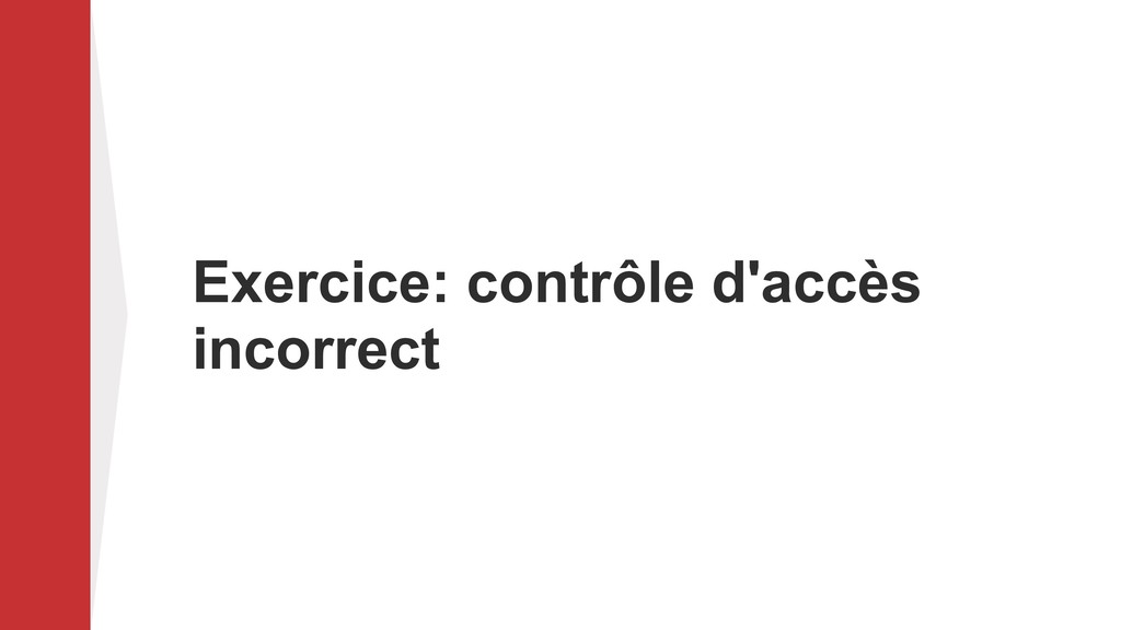 Exercice: contrôle d'accès incorrect