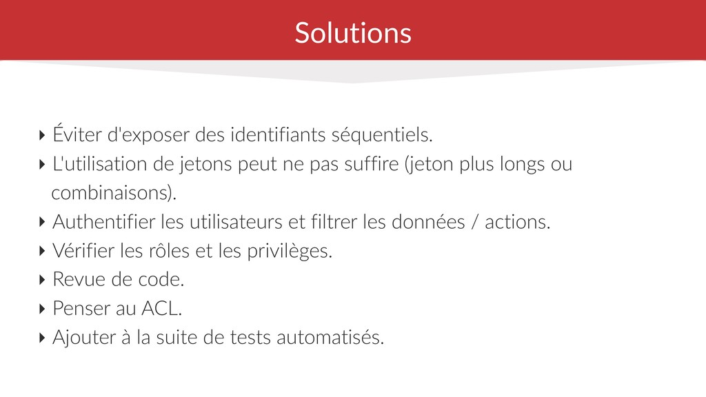Solutions ‣ Éviter d'exposer des identifiants s...