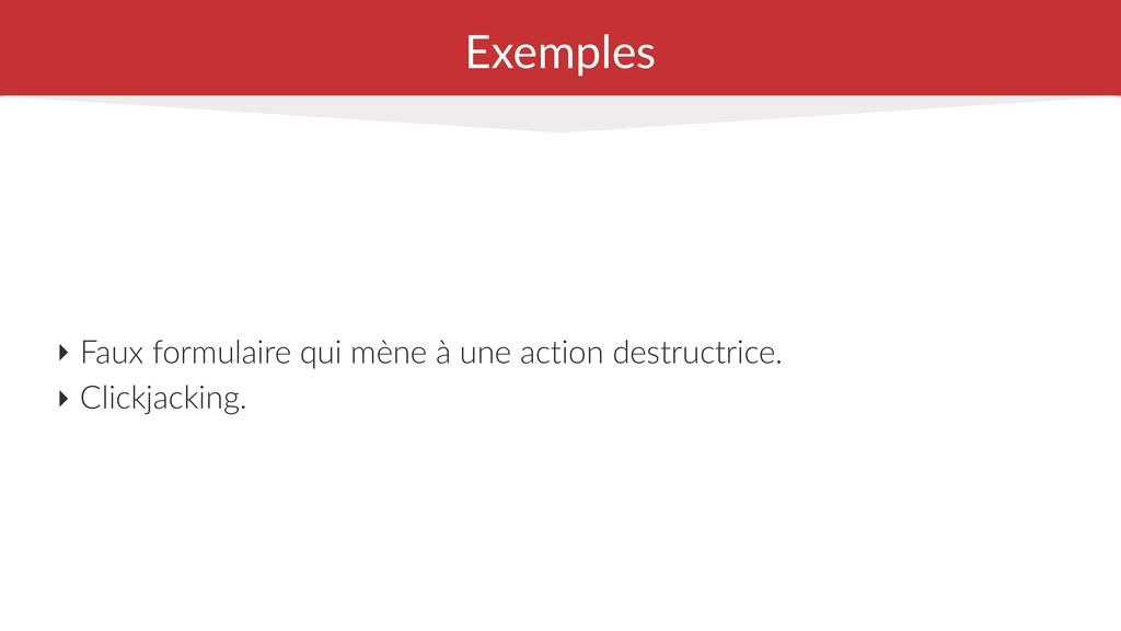 Exemples ‣ Faux formulaire qui mène à une actio...