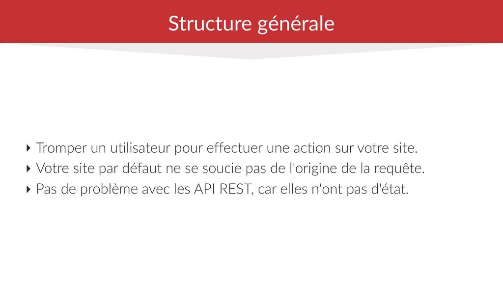 Structure générale ‣ Tromper un utilisateur pou...
