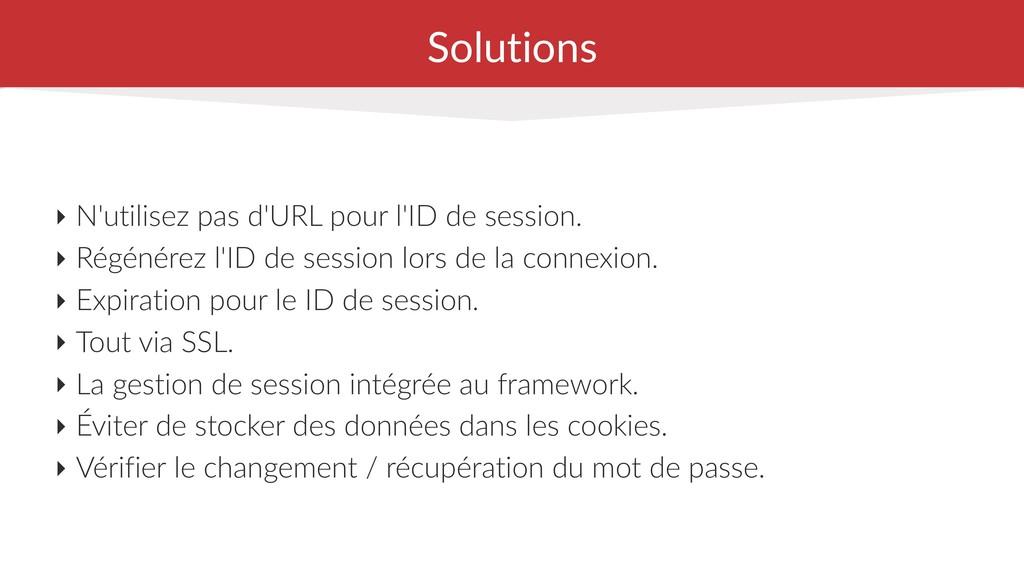 Solutions ‣ N'utilisez pas d'URL pour l'ID de s...