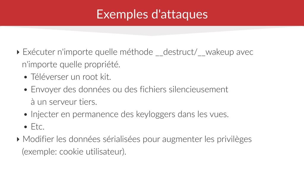 Exemples d'attaques ‣ Exécuter n'importe quelle...