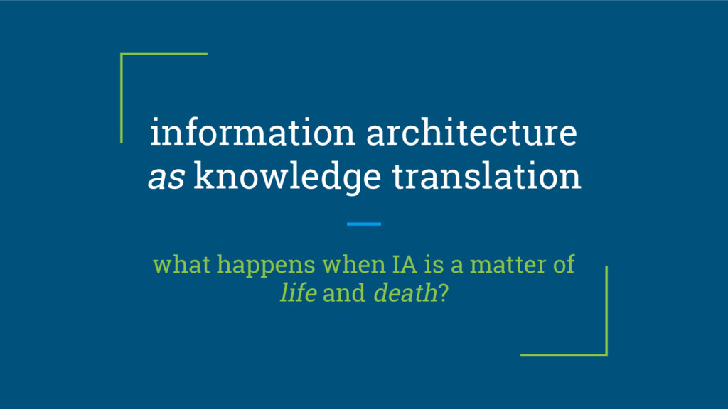 information architecture as knowledge translati...