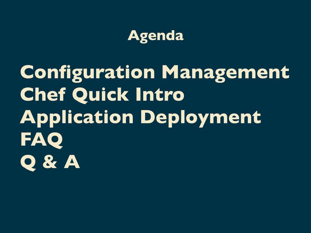 Configuration Management Chef Quick Intro Applic...