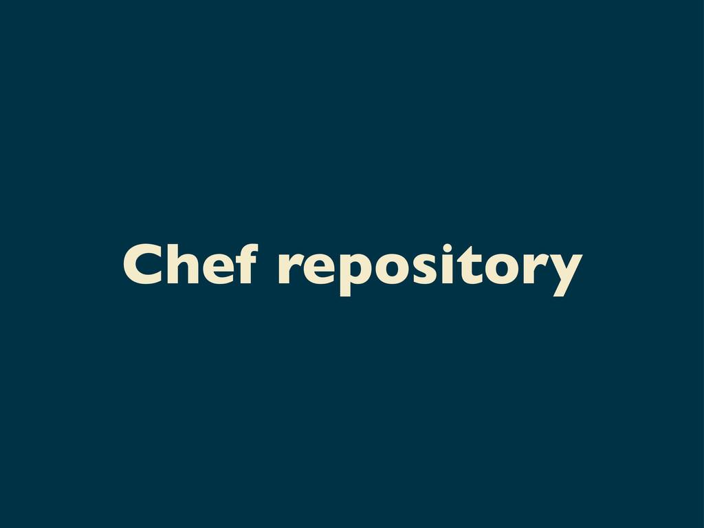 Chef repository