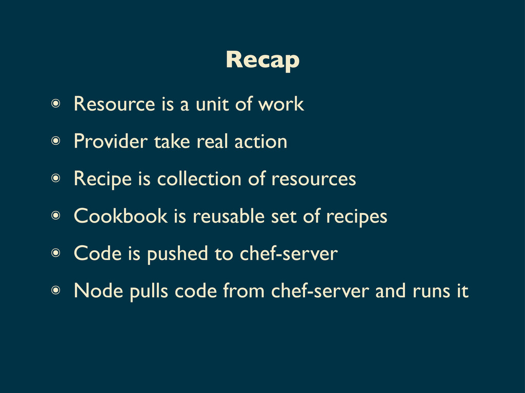 ๏ Resource is a unit of work ๏ Provider take re...