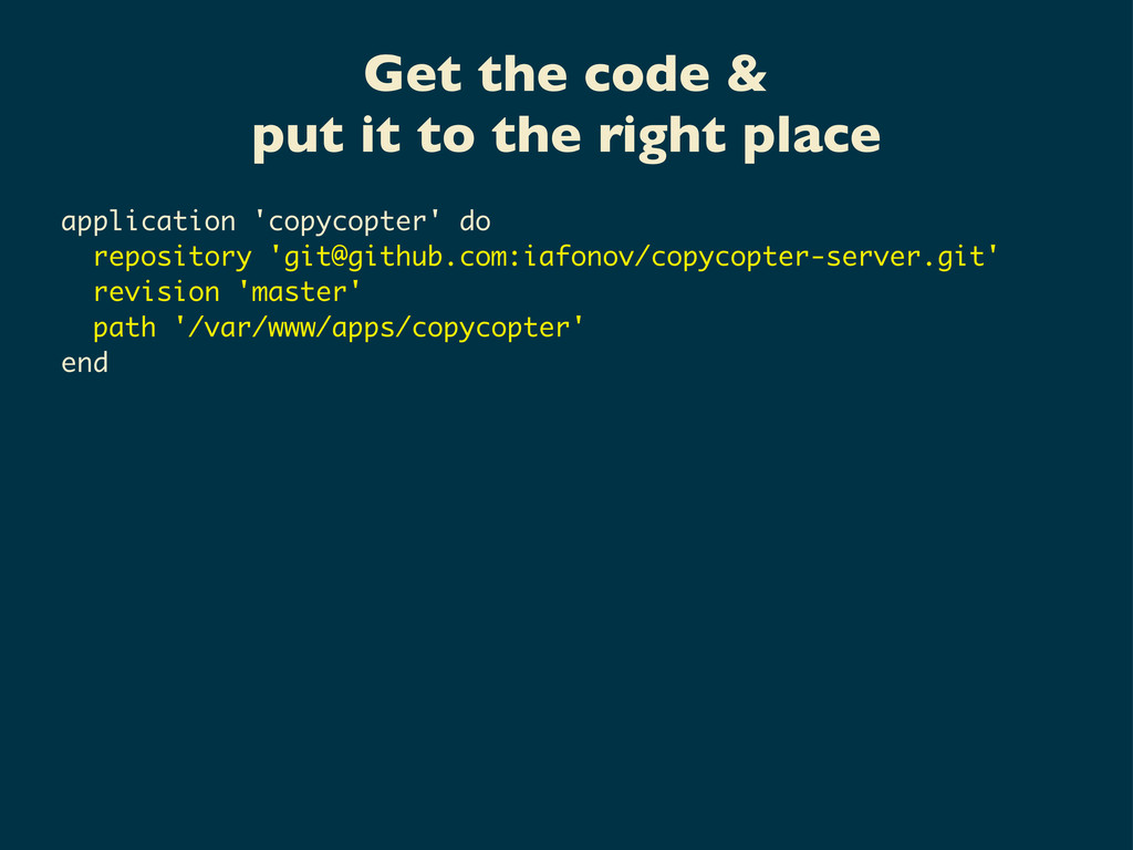 Get the code & put it to the right place applic...