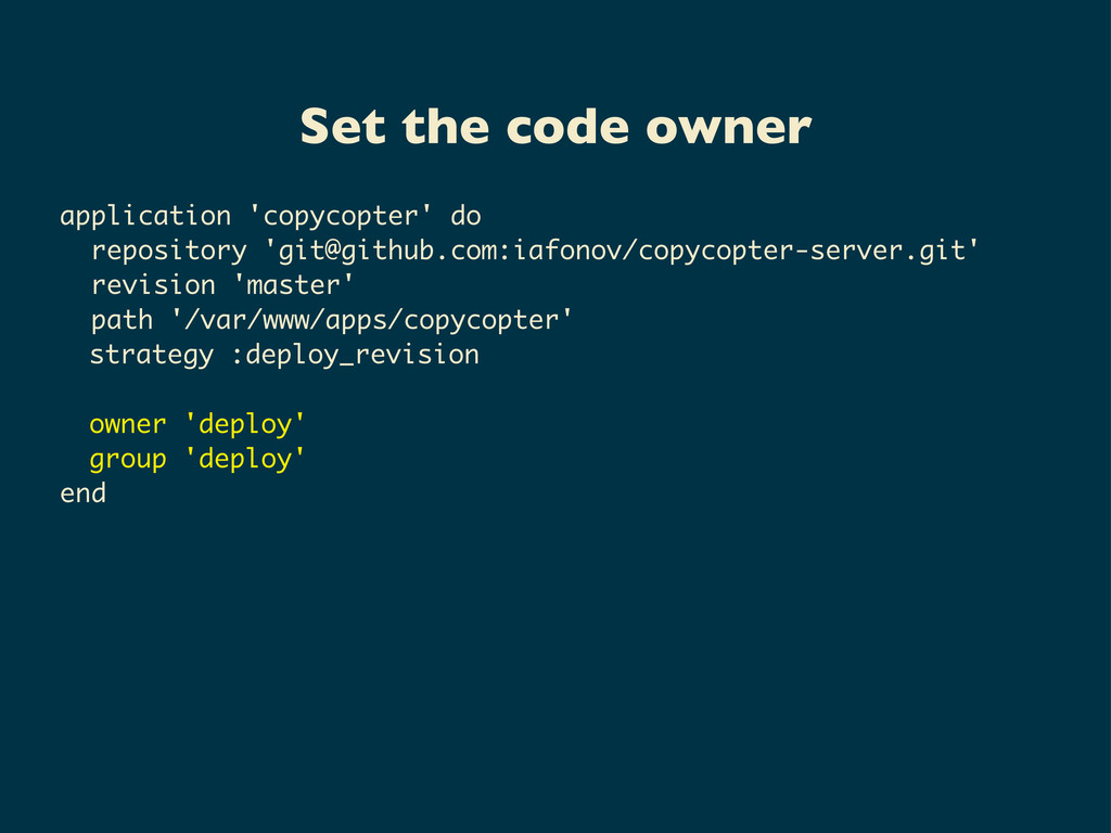Set the code owner application 'copycopter' do ...