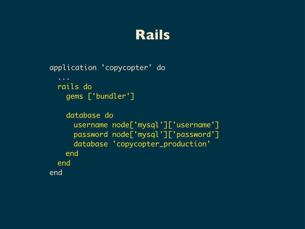 Rails application 'copycopter' do ... rails do ...
