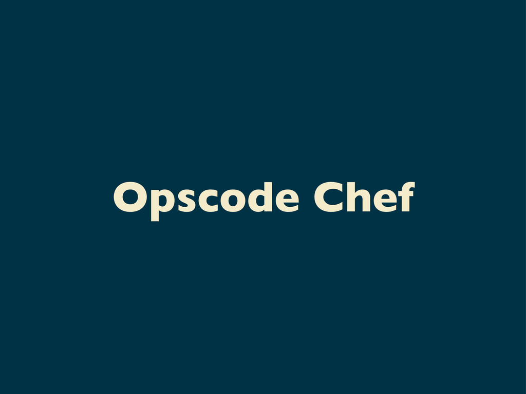 Opscode Chef